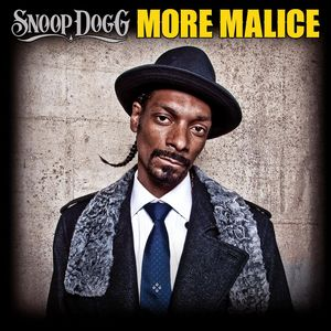 SNOOP DOGG - More Malice
