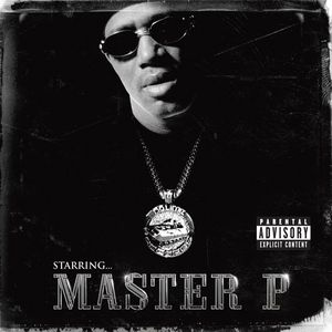 VARIOUS/MASTER P - Starring Master P (Explicit)