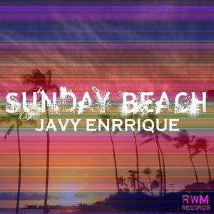 ENRRIQUE, Javi - Sunday Beach
