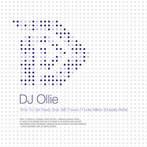 DJ OLLIE - Time To Get Nasty