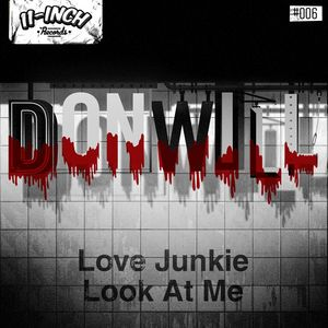 DONWILL - Love Junkie EP