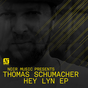 SCHUMACHER, Thomas - Hey Lyn EP
