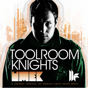 UMEK/VARIOUS - Toolroom Knights (mixed by Umek) (unmixed tracks)