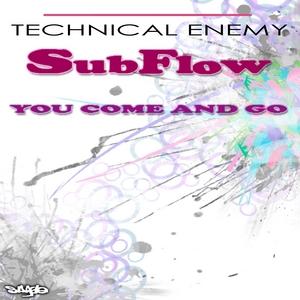 SUBFLOW - You Come & Go
