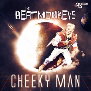 BEATMONKEYS, The - Cheeky Man
