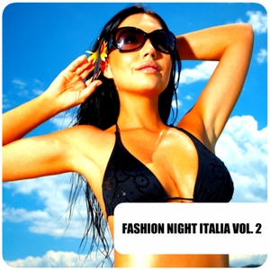 CAVALLI, Carlo/VARIOUS - Fashion Night Italia Vol 2