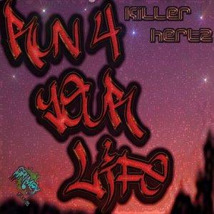 KILLERHERTZ - Run 4 Your Life