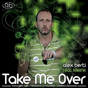 BERTI, Alex feat KARIMA - Take Me Over