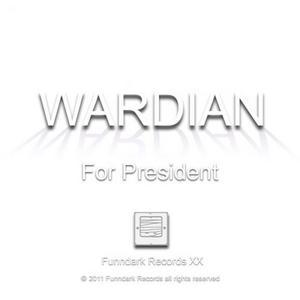 WARDIAN - For President