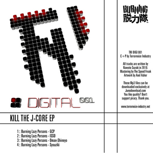 BURNING LAZY PERSONS - Kill The J Core EP