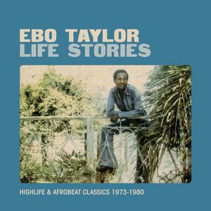 TAYLOR, Ebo - Life Stories
