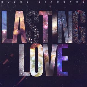 BLOOD DIAMONDS - Lasting Love