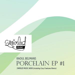 BELMANS, RAOUL - Porcelain EP #1