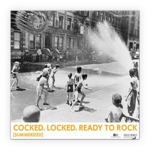 MONOSURROUND - Cocked Locked Ready To Rock (Summerized) EP