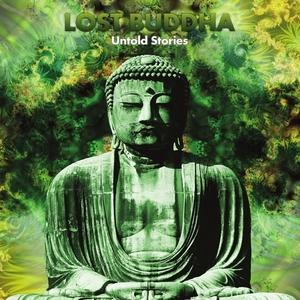 LOST BUDDHA - Untold Stories