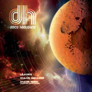 DISCO HOOLIGANS - Mars Mellow EP