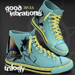 TRILOGY - Good Vibrations 2K11