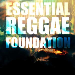VARIOUS - Essential Reggae: Foundation Selection