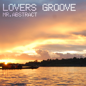MR ABSTRACT - Lovers Groove