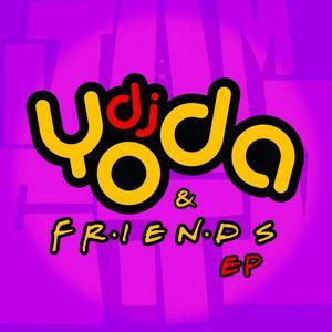 DJ YODA - DJ Yoda & Friends EP