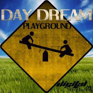 DAY DREAM - Playground EP