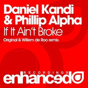 KANDI, Daniel/PHILLIP ALPHA - If It Ain't Broke