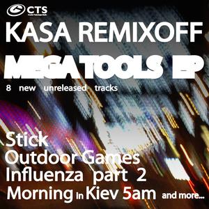 KASA REMIXOFF - Mega Tools EP