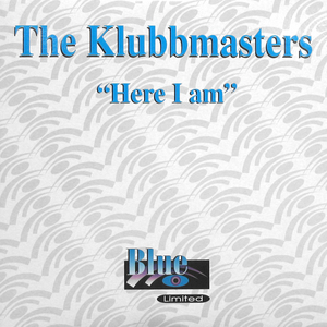 KLUBBMASTERS, The - Here I Am