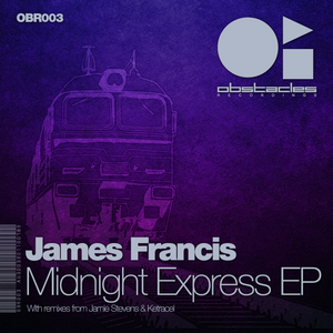 FRANCIS, James - Midnight Express EP