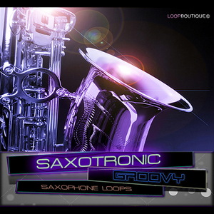 LOOPBOUTIQUE - Saxotronic (Sample Pack ACID/WAV)