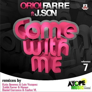 FARRE, Oriol feat J SON - Come With Me