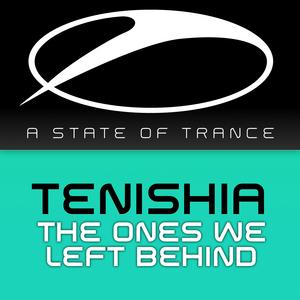 TENISHIA - The Ones We Left Behind