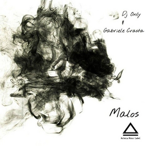 DJ ONLY/GABRIELE CRASTA - Malos