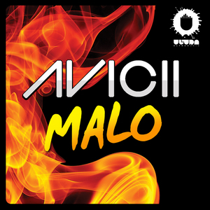 AVICII - Malo