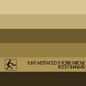 WESTWOOD, Flint/ROBBE RABONE - Boom Shankari