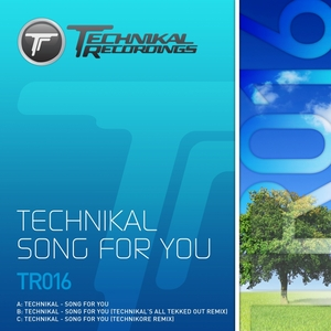 TECHNIKAL - Song For You