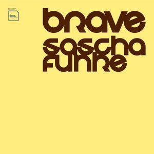 FUNKE, Sascha - Brave