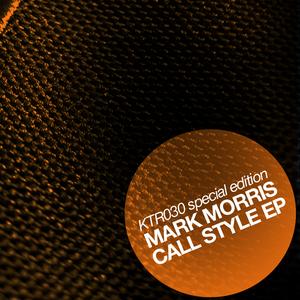 DJ MARK MORRIS - Call Style (Recall The Sound 6)