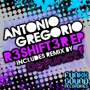 GREGORIO, Antonio - R3shift3r EP