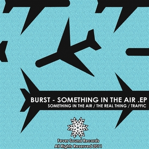 BURST - Something In The Air EP