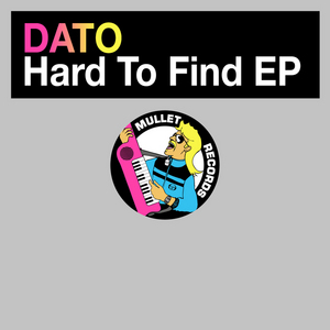 DATO - Hard To Find EP