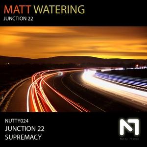 WATERING, Matt - Junction 22