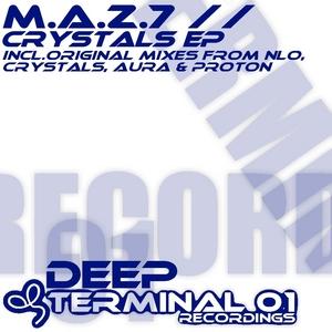 MAZ7 - Crystals EP