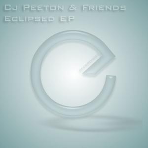 CJ PEETON & FRIENDS - Eclipsed EP