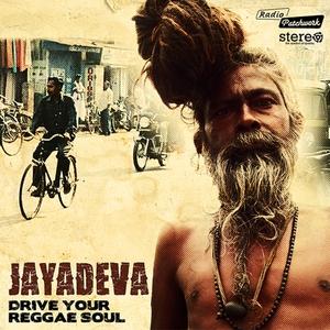 JAYADEVA - Drive Your Reggae Soul