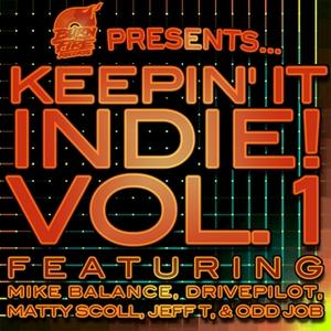 BALANCE, Mike & DRIVEPILOT & MATTY SCOLL/JEFF T/ODD JOB - Keepin' It Indie! Vol 1