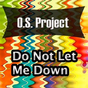 OS PROJECT - Do Not Let Me Down
