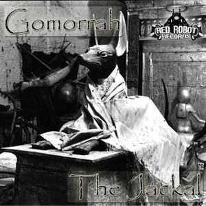 GOMORRAH - The Jackal