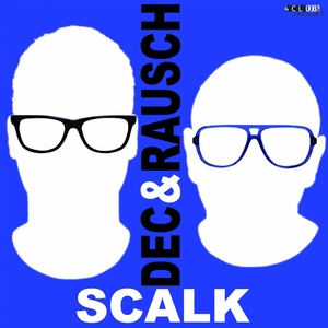 DEC & RAUSCH - Scalk