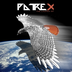 PATREX - The Launch EP